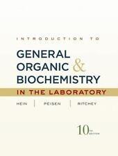 Introduction to General, Organic and Biochemistry by Hein, Peisen, & Ritchey
