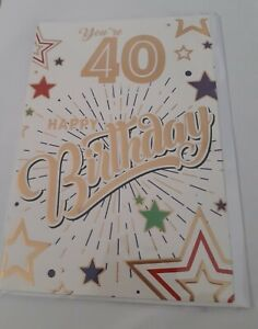 You're 40 Happy Birthday Card. Have A Great Day. Two Designs. For Male or Female