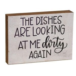 The Dishes Are Looking At Me Dirty Again Block