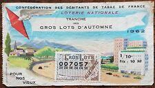 Billet de loterie nationale 1962 tranche des Gros Lots d'Automne  POUR NOS VIEUX