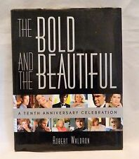The Bold and the Beautiful 10th Anniversary Celebration by Robert Waldron HB DJ