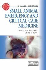 SMALL ANIMAL EMERGENCY AND CRITICAL CARE MEDICINE - ROZANSKI, ELIZABETH A./ RUSH