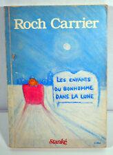 1979 Vintage French Book Roch Carrier Les Enfants du Bonhomme Dans la Lune