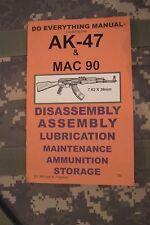 AK-47 MAC 90 Do Everything Manual (BETTER QUALITY THAN THE ORIGINAL)