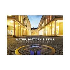 Water, History and Style by Dr Cathryn Spence (author), Dan Brown (author)