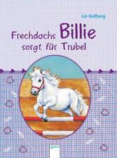 Frechdachs Billie sorgt für Trubel von Lin Hallberg (2012, Gebundene Ausgabe)