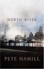 North River: A Novel by Pete Hamill (Hardcover,2007) New