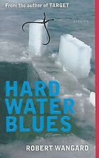 Hard Water Blues (Five-Star Review: ForeWord Reviews)