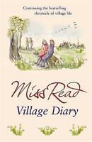 Village Diary (Fairacre), Read, Miss, Very Good Book