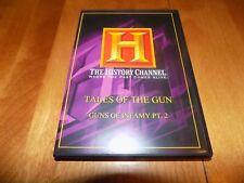 TALES OF THE GUN GUNS OF INFAMY PT. 2 Firearms Gun HISTORY CHANNEL Rare DVD