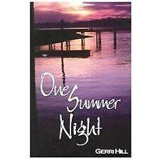 One Summer Night by Gerri Hill (2000, Paperback) - Bella Books