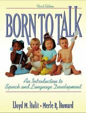 Born to Talk: An Introduction to Speech and Language Development with Audio CD,