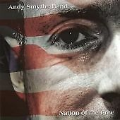 ANDY SMYTHE BAND - NATION OF THE FREE (New & Sealed) Rock CD