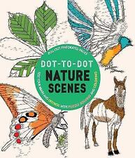 Dot-to-dot Nature Scenes: Test Your Brain and Destress With Puzzle Solving and C