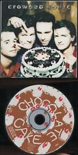 CROWDED HOUSE CD card slv 1991 CHOCOLATE CAKE - FINN ENZ - 3 trax 2 x unreleased