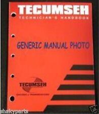 Tecumseh Technician's Handbook Manual Part 692509