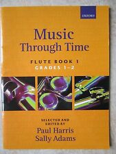 Music Through Time Flute Book 1 published by Oxford  *NEW*