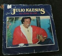 Julio Iglesias So close to me vinyl single