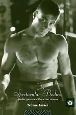 Spectacular Bodies: Gender, Genre and the Action Cinema-ExLibrary