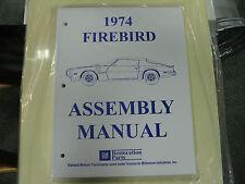 1974 FIREBIRD, TRANS AM (ALL MODELS) ASSEMBLY MANUAL