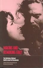 Making and Remaking Italy: The Cultivation of National Identity around the
