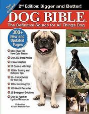 The Original Dog Bible : The Definitive Source for All Things Dog by Kristin...