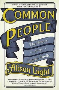 Common People: The History of An English Family, Light, Alison, Used; Good Book