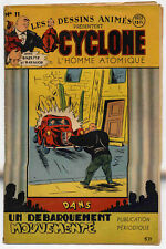 Cyclone L'Homme atomique n°11 1947 TBE