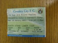 15/01/2003 Ticket: Coventry City v Cardiff City [FA Cup Replay] . We try and ins