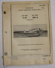 1952 T-6F USA Series/SNJ-6  Navy Original Handbook Flight Operating Instructions
