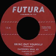 Emperors Soul 69 - Bring Out Yourself / Part 2 - Harrisburg, PA Funk 45!