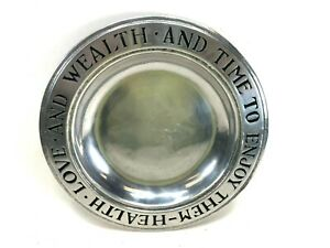 "Wilton Columbia RWP 9"" Pewter Plate HEALTH LOVE AND WEALTH & TIME TO ENJOY THEM"