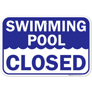 Swimming Pool Closed Sign,
