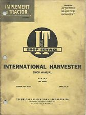 I&T Engine ONLY Shop Service Manual covers International 340 Diesel Engine Only