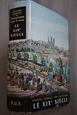 HISTOIRE GENERALE DES CIVILISATIONS Le XIX EME PUF (F3)