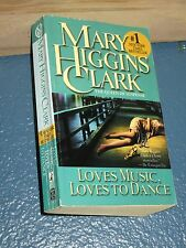 Loves Music, Loves to Dance by Mary Higgins Clark FREE SHIPPING 0671758896