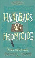 Handbags and Homicide (Haley Randolph Mystery 1) By  Dorothy Howell