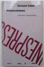 GERMANO CELANT - INESPRESSIONISMO - 1°ed.1988 - SHERMAN, KOSUTH, KOONS, BAGNOLI