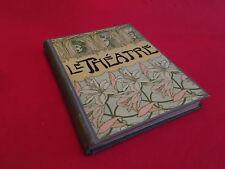 Le Théâtre  Revue Bimensuelle Illustrée N°169 - N°180 Janvier-Juin 1906