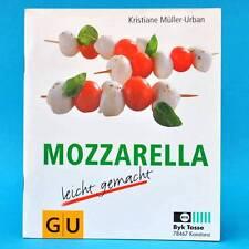 Mozzarella leicht gemacht   Müller-Urban   1998 - Pizza Schoten uvm.