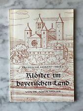 Alwin Müller: Klöster im bayerischen Land, Bamberg 1956