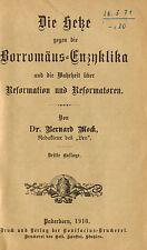 Mock, Hetze gg Borromäus-Enzyklika und Wahrheit über Reformation, Paderborn 1910