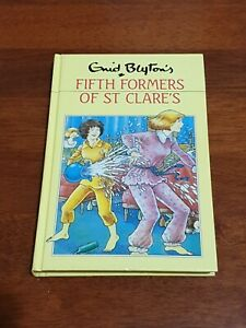 Enid Blyton ~ Fifth Formers Of St Clare's Book #64