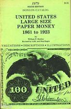 Donlon Catalog United States Large Size Paper Money 1861-1923 USA 1979