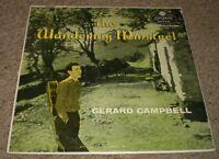 The Wandering Minstrel Gerard Campbell~RARE 1958 Folk~London LL-1714~FAST SHIP!