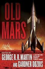 Old Mars 2013 Hardcover George R. R. Martin of Game of Thrones & Gardner Dozois