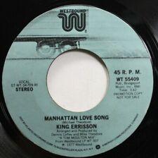 Soul Nm! 45 King Errisson - Manhattan Love Song / Manhattan Love Song On Westbou