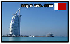 BARJ AL ARAB - DUBAI - SOUVENIR FRIDGE MAGNET - BRAND NEW - GIFT