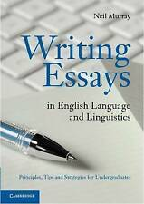 Writing Essays in English Language and Linguistics: Principles, Tips and...