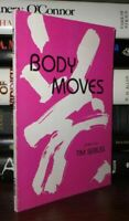 Seibles, Tim BODY MOVES  1st Edition 1st Printing
